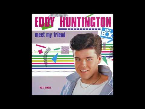 Eddy Huntington - Meet My Friend (Extended Vocal)