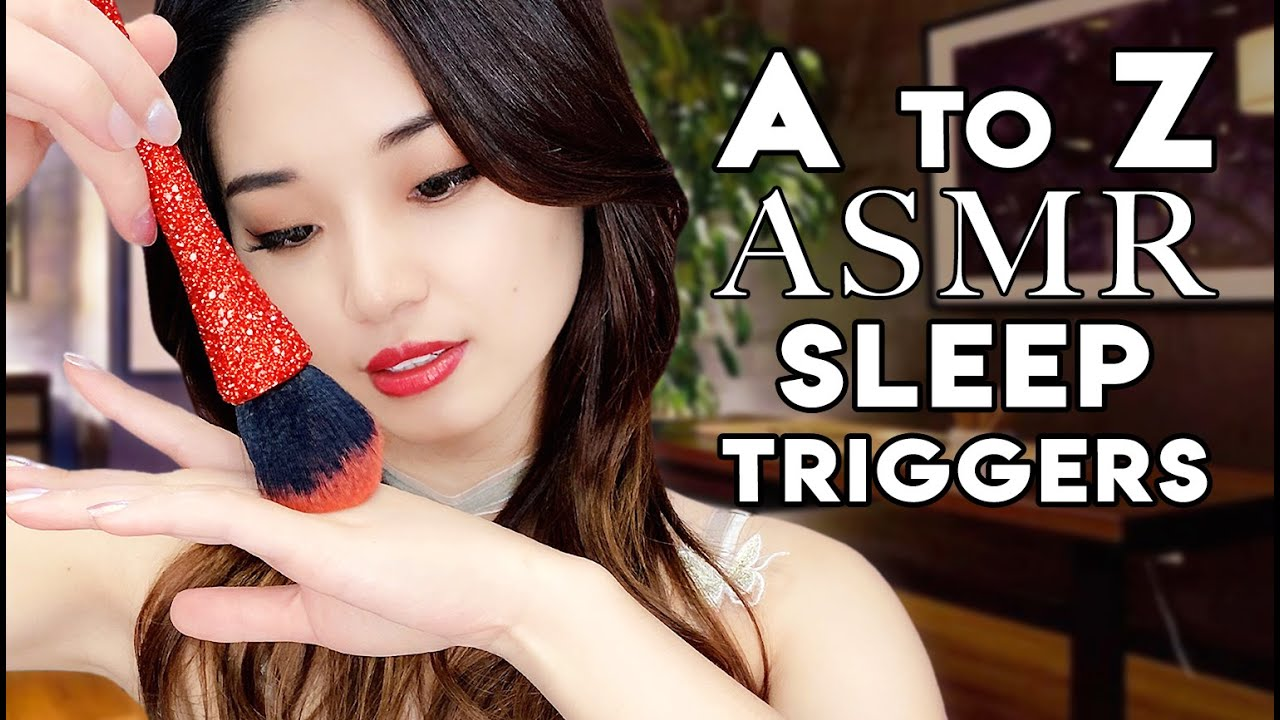 [ASMR] A to Z Sleep Triggers ~ 1 Hour of Intense Relaxation