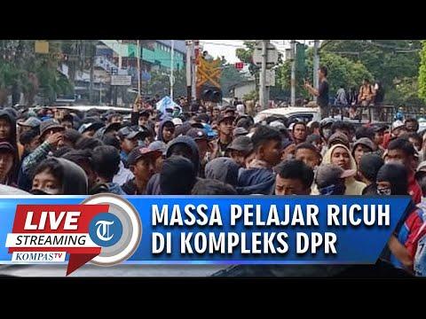 LIVE STREAMING: Massa Pelajar Terlibat Kericuhan di Kawasan Gedung DPR