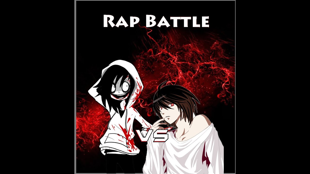 Beyond birthday vs jeff the killer rap battle lyrics youtube