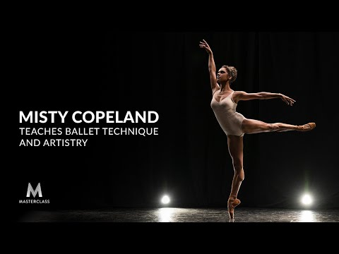 Misty Copeland Teaches Ballet Technique and Artistry | Official Trailer | MasterClass