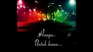 Hafiz - Untuk Kamu (Lyrics Video)