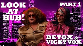 DETOX and VICKY VOX on Look At Huh! - Part 1