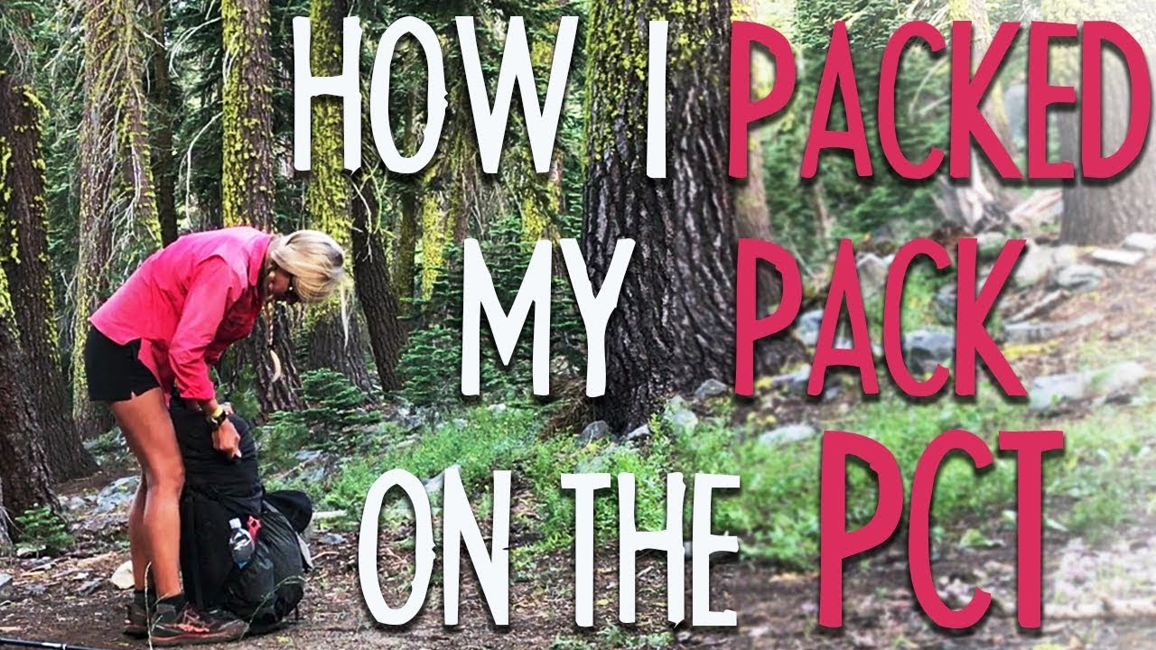 How I Packed My Pack On The PCT