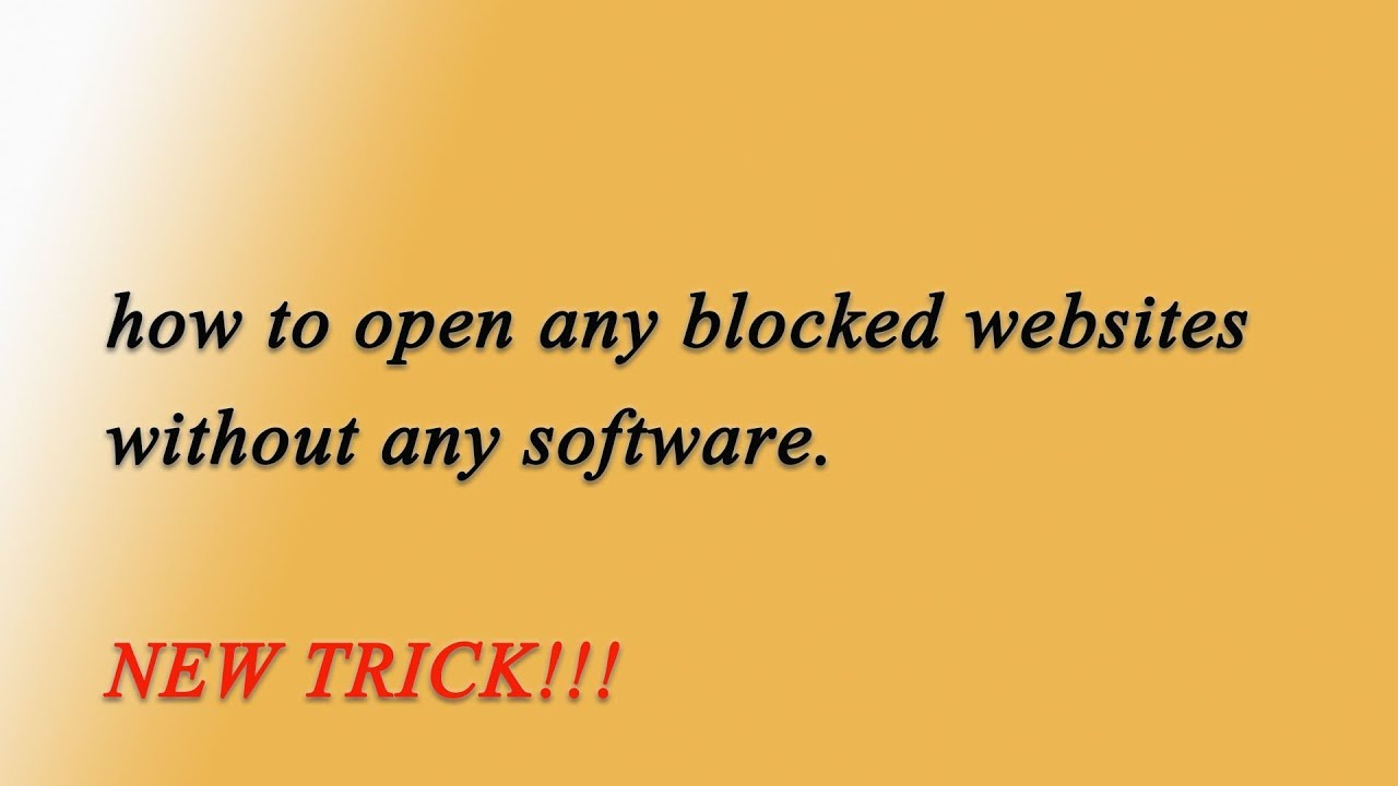 How to UNBLOCK Blocked websites 2018 : without proxy New Trick