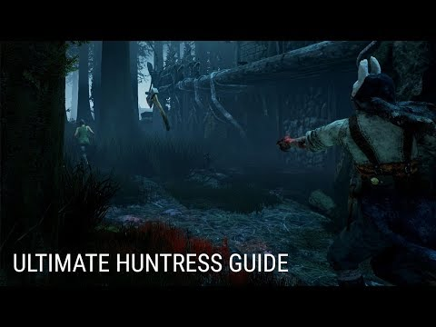 Ultimate Huntress Guide - Dead by Daylight