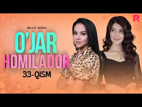 O'jar Homilador 33-qism (milliy Serial) | Ужар хомиладор 33-кисм (миллий сериал)