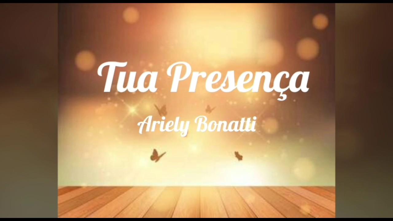 Tua Presença Playback Com Letra Ariely Bonatti Youtube