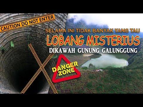 Gunung Galunggung | Ada Lobang Misterius | BAHAYA !!!!
