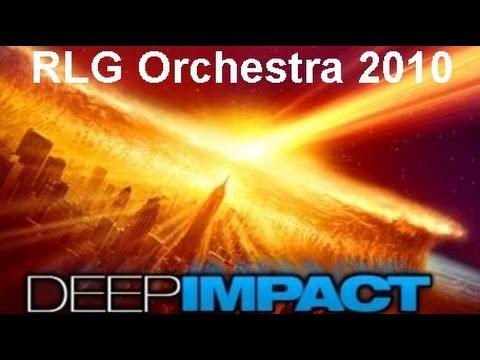 RLG Orchestra 2010 DEEP IMPACT SOUNDTRACK