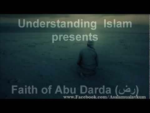Faith of Abu Darda RADH Dua in Calamities!
