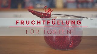 Fruchtfüllung für Torten | Betty´s Sugar Dreams