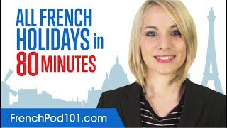 Learn ALL French Holidays in 80 Minutes