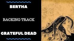 Bertha - Backing Track - Grateful Dead