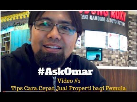 Tips Cara Cepat Jual Properti Bagi Pemula #AskOmar