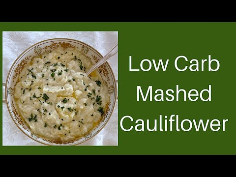 Easy Low Carb Mashed Cauliflower for the Holidays