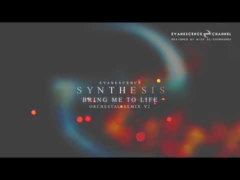 Evanescence: SYNTHESIS - Bring Me To Life (Orchestral Remix V2)