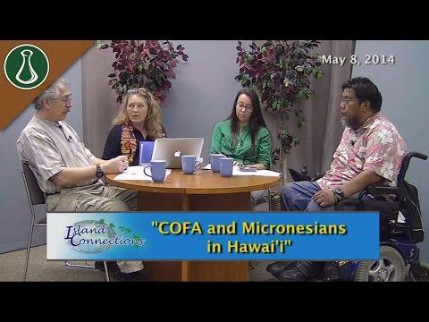 Island Connections - COFA and Micronesians in Hawai'i
