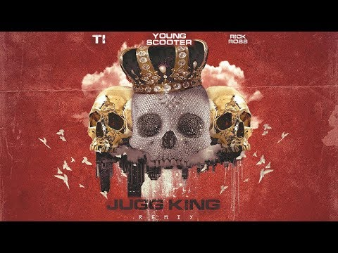 Young Scooter - Jugg King (Remix) Ft. Rick Ross & T.I.