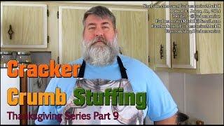 How To Make Grandpas Cracker Crumb Stuffing - Day 16,476 - Thanksgiving Series Part 9