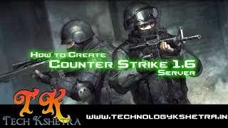 How to Create Counter Strike (CS) 1.6 Server with Plugins