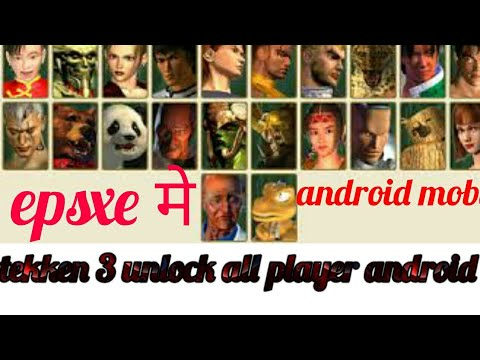 How To Unlock Tekken 3 All Character In Android Epsxe Youtube