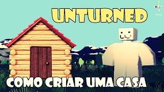 Como criar uma casa no Unturned #1