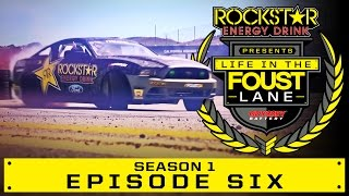 Life In The Foust Lane: EP 106 - Mustang Drift & France ERC