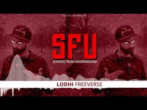Sounds From Underground #SFU - LODHI || DESI HIP HOP | SUNNO