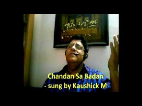 Chandan Sa Badan - sung by Kaushick M.mpg.SWF (www.kaushick.wordpress.com)