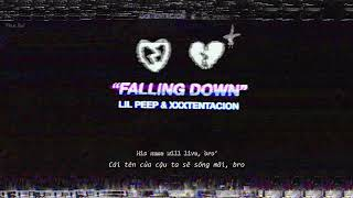 Vietsub Lyrics Falling Down Lil Peep XXXTENTACION.mp3
