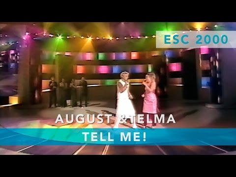 August & Telma - Tell me! (Eurovision Song Contest 2000)