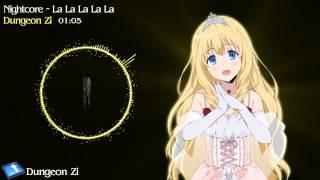 Nightcore La La La La La【Selektaz & Karen Danzig】