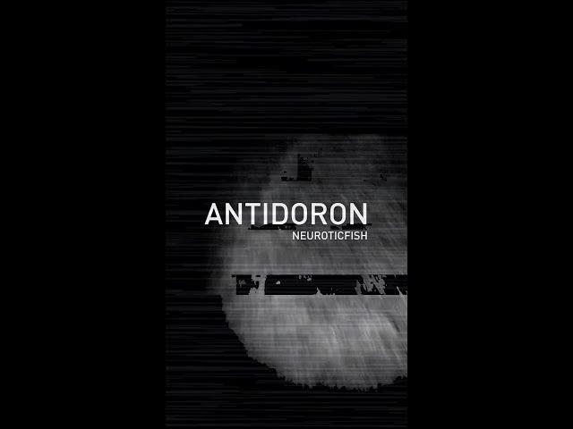 Neuroticfish - Antidoron - Phase 1 - Denial