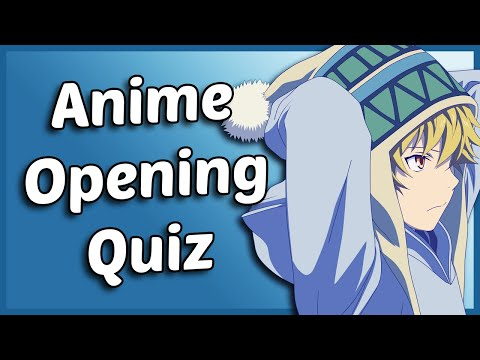 Anime Opening Quiz - 50 Openings [VERY EASY]