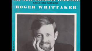 Watch Roger Whittaker Early One Morning video