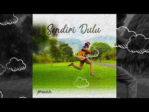 Preann - Sendiri Dulu (Official Lyric Video)