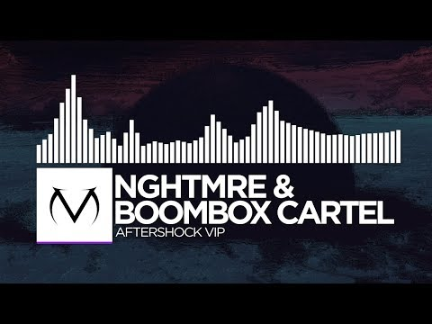 [Dubstep] - NGHTMRE & Boombox Cartel - Aftershock (Boombox Cartel VIP) [Free Download]