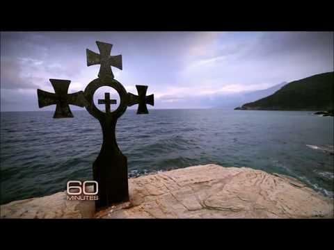 Orthodox Christianity - Mount Athos  by CBS 60 Minutes