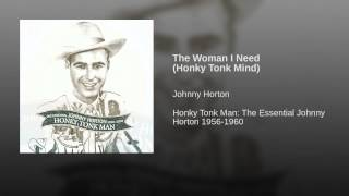 The Woman I Need (Honky Tonk Mind)