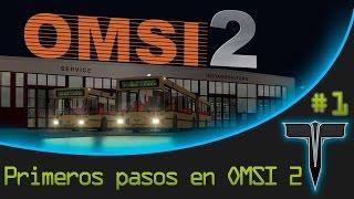 Tutorial Omsi Bus Simulator 2 - Primeros pasos #1