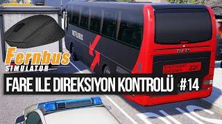 FERNBUS Coach Simulator - Fare ile Direksiyon Kontrolü - 14. Bölüm