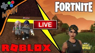 JOIN THE GAME 🔥 ROBLOX AND FORTNITE LIVE ⭐Join the WPGN FAMILY (2-19-18)