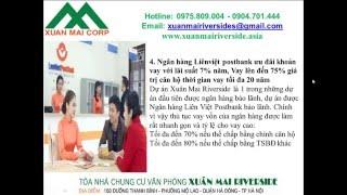 Vay ngân hàng mua chung cư XUÂN MAI RIVERSIDE 150 Thanh Bình Mỗ Lao, van vốn mua nhà