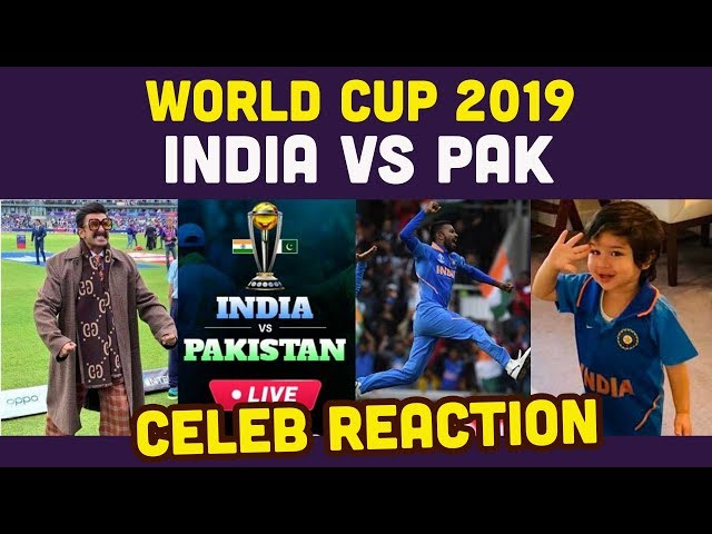 World Cup 2019: INDIA Vs Pakistan Match पर Virat Kohli & Ranveer Singh समेत Celebs का REACTION