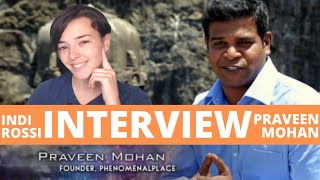 Praveen Mohan Interview with Indi Rossi   Pre history, Human evolution, UFO, Alien