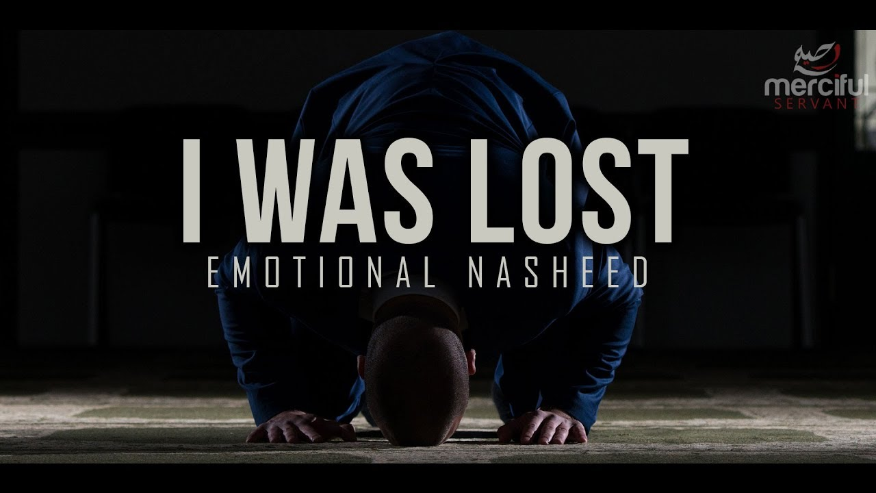 I WAS LOST - EMOTIONAL NASHEED (VOCALS ONLY)