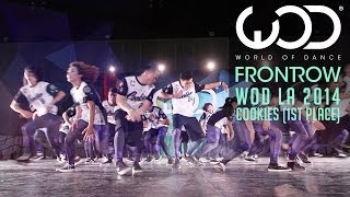 Cookies 1st Place | FRONTROW | World of Dance #WODLA