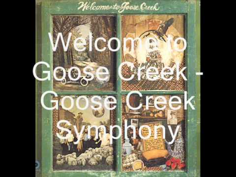 Goose Creek Symphony - Welcome to Goose Creek