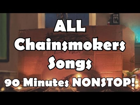 ALL Chainsmokers Songs IN ORDER, ALBUM ORDER! + MEMORIES DO NOT OPEN SONGS! (90 MINUTES NONSTOP!)